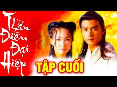 Thần Điêu Đại Hiệp - Tập Cuối   Phim Kiếm Hiệp 2019 Mới Nhất - Phim Bộ Trung Quốc Hay Nhất