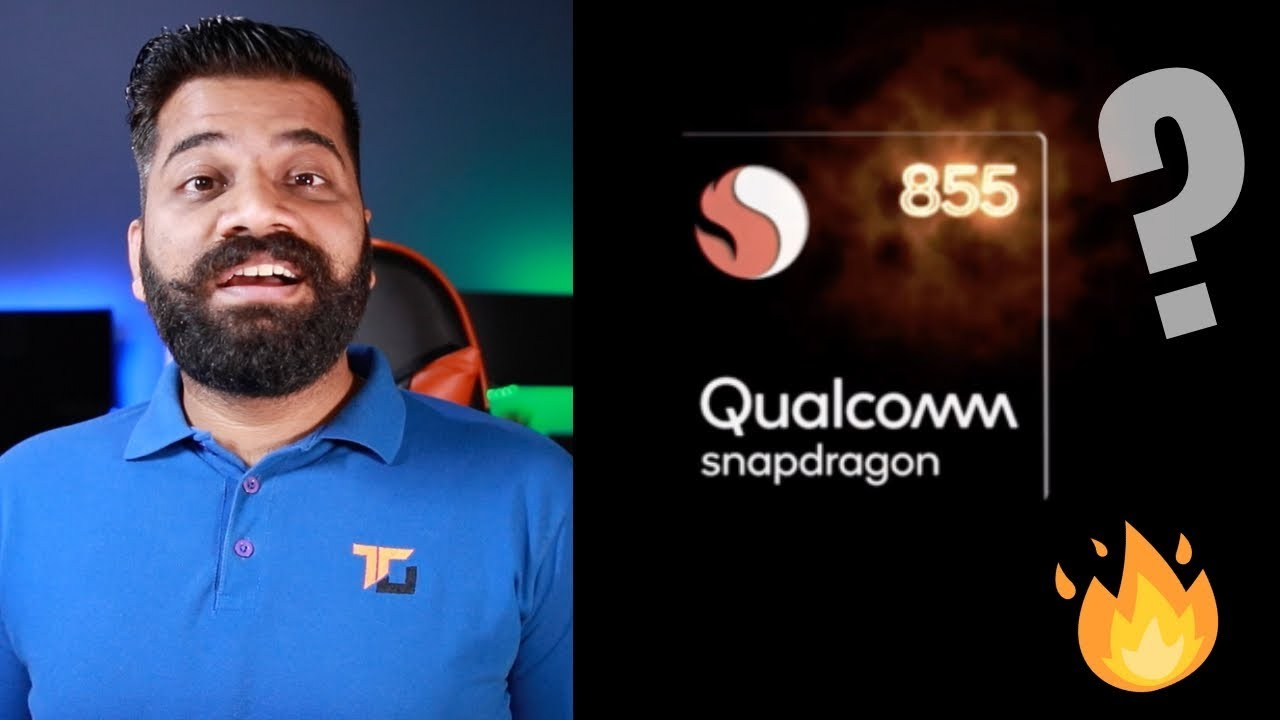 Qualcomm Snapdragon 855 Processor Explained - 5G, AI, 7nm Design and more