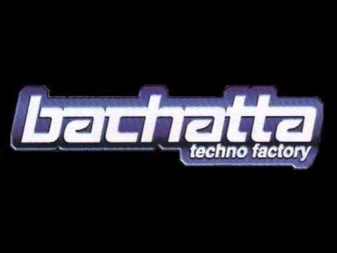 TRIBUTO¡¡¡BACHATTA TECHNO FACTORY!!! DJ...