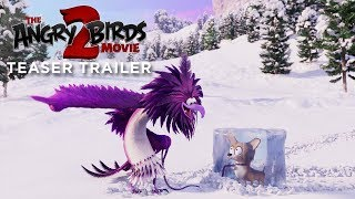 THE ANGRY BIRDS MOVIE 2 Official Teaser Trailer