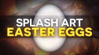 SPLASH ART EASTER EGGS #1 - League of Legends