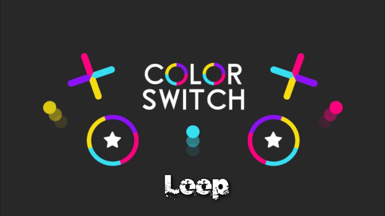 Color Switch Soundtrack - Loop (HQ) - YouTube