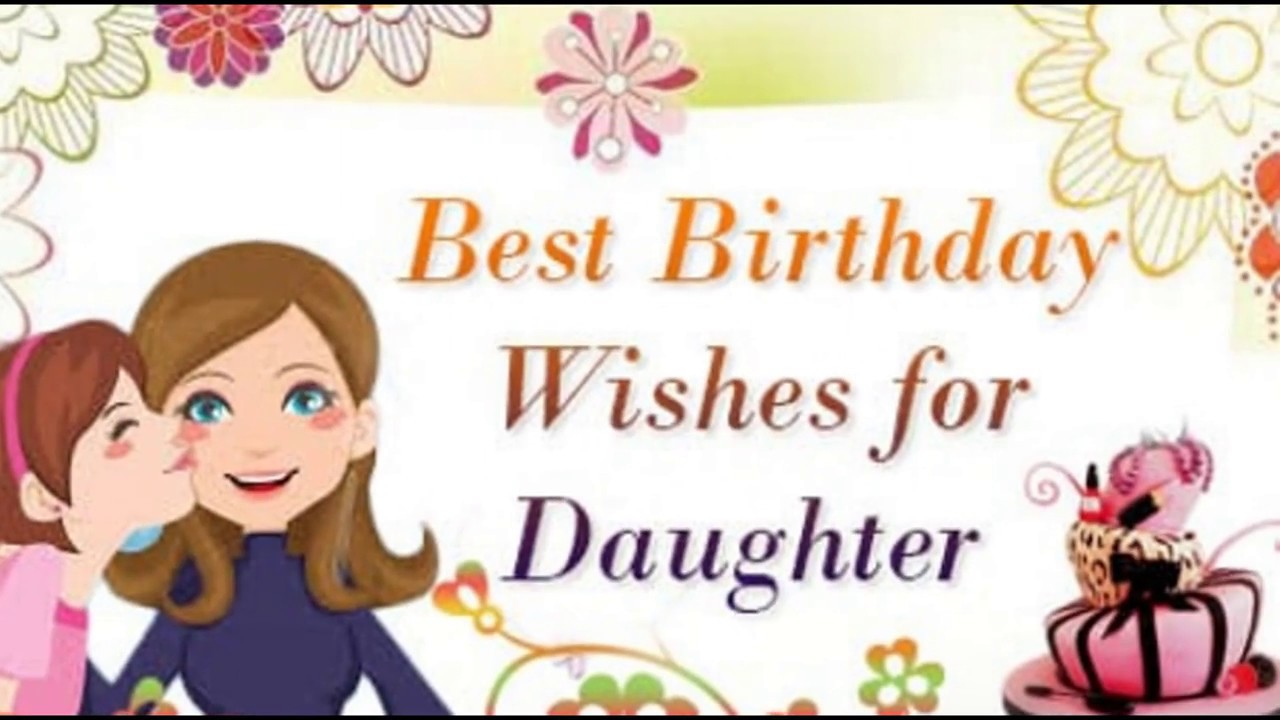 Best Happy Birthday Wishes For Daughter From Mom WhatsApp FaceBook Video