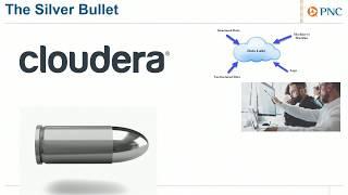 The Future of Data Warehousing - Anupam Singh (Cloudera), Brian Coyne (PNC)