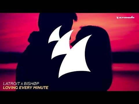 Latroit x Bishøp - Loving Every Minute (Franky Rizardo Radio Edit)