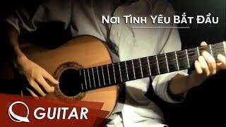 Nơi tình yêu bắt đầu - Bùi Anh Tuấn | Guitar solo - (Q Guitar)
