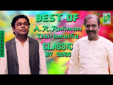 Best Of A.R.Rahman  Vairamuthu Classic Hit Songs | Tamil Movie Audio Jukebox