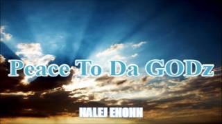 Peace To Da GODz -  Nalej Enonn  Mixtape Direct ( sMALLs RMX )