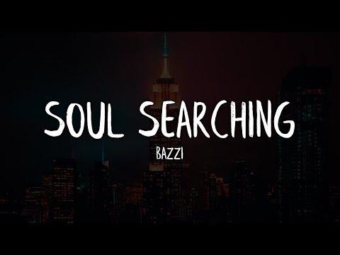 Download Bazzi - Soul Searching (Lyrics / Lyric Video