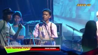 KRC Reggae Roots - Anak Mami