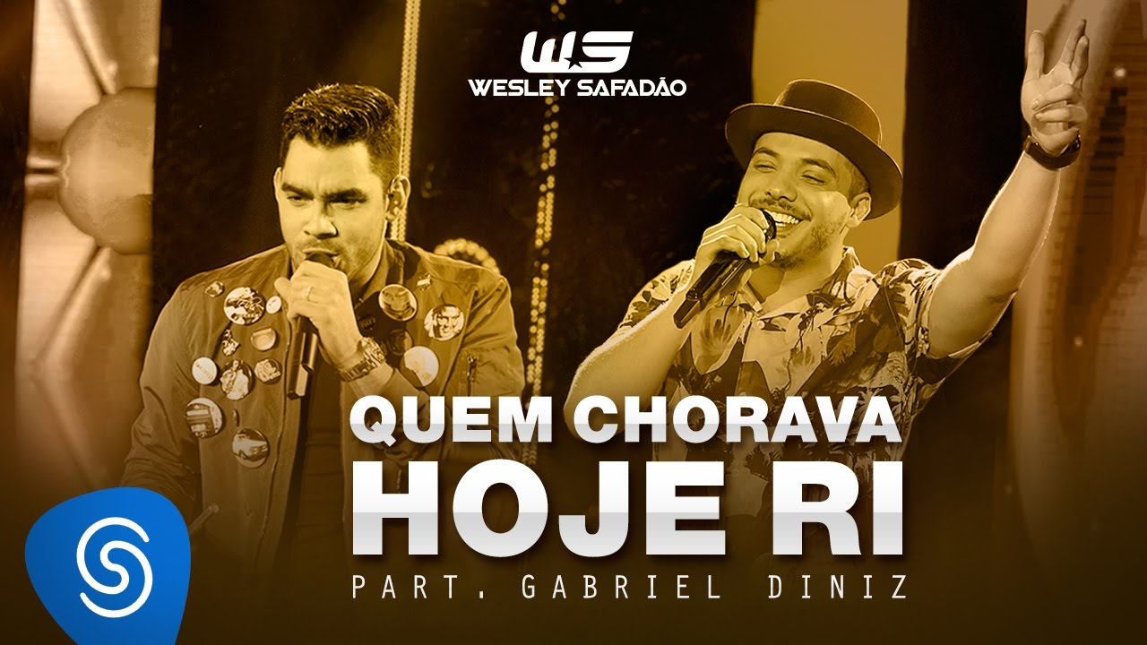 Wesley Safadão - Quem Chorava Hoje Ri Part. Gabriel Diniz [DVD WS Em Casa]