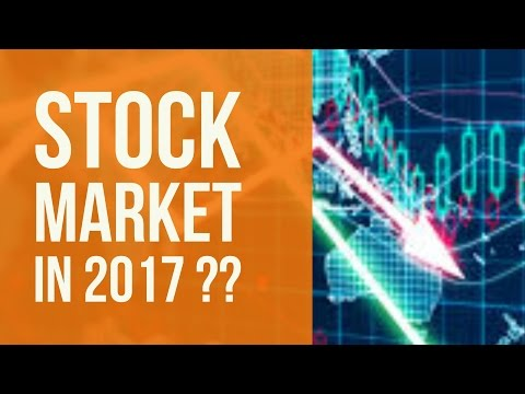 Stock Market in 2017 ??