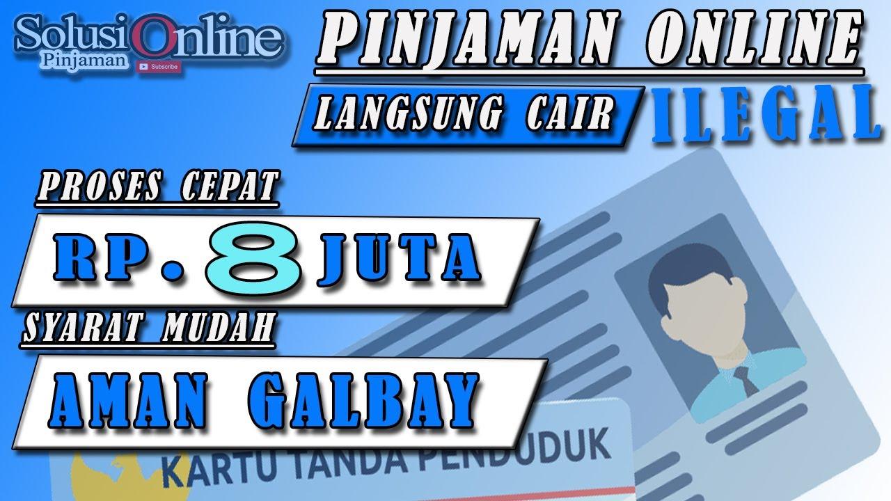 Aplikasi Pinjaman Online Langsung Cair Hanya Ktp Limit Rp8