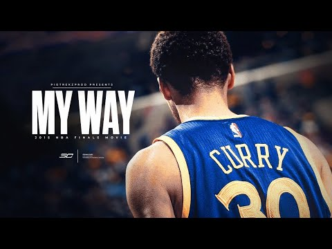 Stephen Curry - My Way (2015 NBA Finals) ᴴᴰ