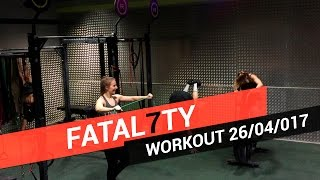 CROSSFIT WORKOUT OF DAY 26/04/2017 - Fatal7ty Scaled