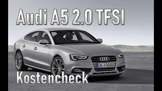 Audi A5 2.0 TFSI Sportback 2014 Unterhaltskosten   Gebrauchtwagen