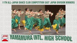 Yamamura International High School - East Japan Division Winners All Japan Dance Competition