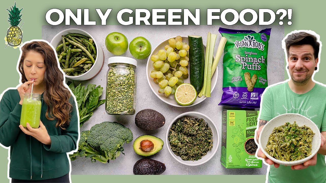 We Tried Eating Only Green Foods For 24 Hours (Challenge)