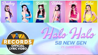 Halo Halo - SB NewGen [Official Coded Lyric Video]