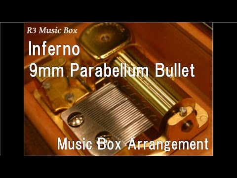 "Inferno/9mm Parabellum Bullet [Music Box] (Anime ""Berserk"" OP)"