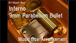 download lagu 9mm parabellum bullet-inferno full