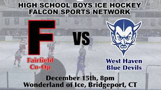 FULL GAME | Boys Ice Hockey - Fairfield vs West Haven