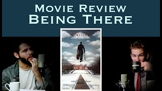 Let's go to Being There  | Movie Reviews [Ep 8 ]