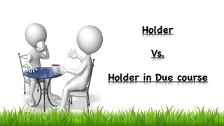 Holder Vs Holder in Due Course well Explained | CA Swaroop 4 Law