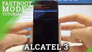 Fastboot Mode ALCATEL 3 - How to Enter & Quit ALCATEL Fastboot