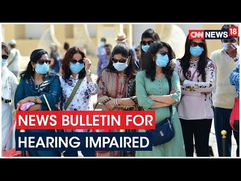 Top Headlines Today | Special News Bulletin For Hearing Impaired | CNN News18