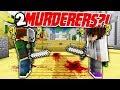 2 MURDERERS IN 1 ROUND?! (Minecraft Murder Mystery)