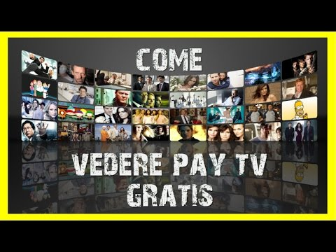 Come vedere PAY TV GRATIS [Sky, Mediaset Premium, Fox, ecc...] (PARTITE INCLUSE)