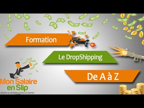 ►► [Formation] Deviens Dropshipper Le Guide de A à Z!