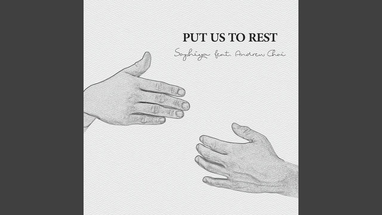 소피야 (Sophiya) - Put Us To Rest