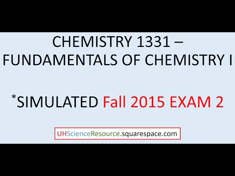 General Chemistry 1 (CHEM 1331) – EXAM 2 FALL 2015 SIMULATED