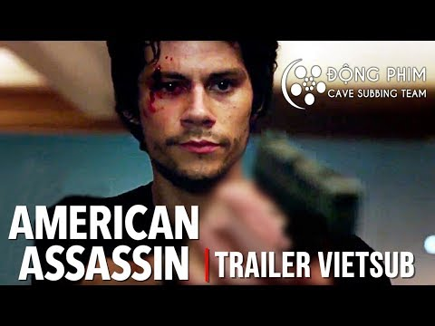[Vietsub] American Assassin | SÁT THỦ MỸ | Official Red Band Trailer (HD)
