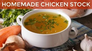 How To Make Homemade Chicken Stock Recipe