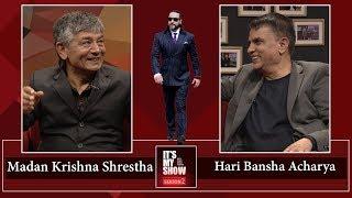 Madan Krishna Shrestha and Hari Bansha Acharya | It's My Show with Suraj Singh Thakuri S02 E14 thumbnail