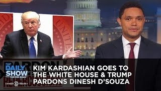 Kim Kardashian Goes to the White House & Trump Pardons Dinesh D'Souza | The Daily Show