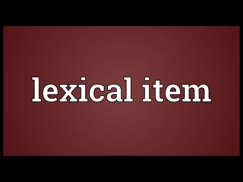 Lexical item Meaning