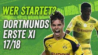 BVB Transfers & Gerüchte - Borussia Dortmunds Startelf für die Saison 2017/18