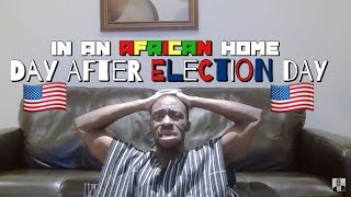 In An African Home: Day After Election Day (Clifford Owusu)