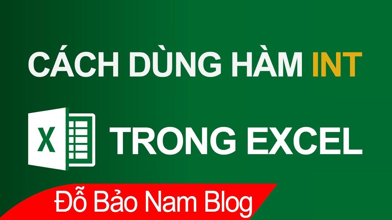 Cách dùng hàm INT trong Excel – Hàm lấy phần nguyên trong Excel