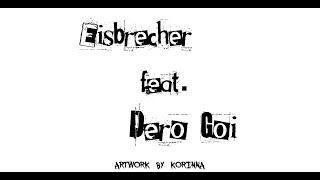 Eisbrecher feat. Dero Goi (Oopmh!) - Dagegen (Lyric Video). Artwork by Korinna. Fan Art.