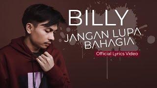 Billy Joe Ava - Jangan Lupa Bahagia (Official Lyrics Video)
