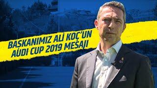 Audi Cup 2019'dayız! 😎