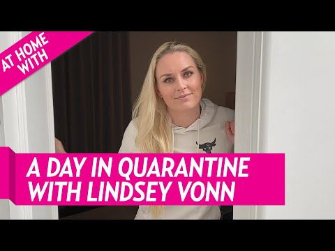 Lindsey Vonn: How I Spend a Typical Day in Quarantine During the Coronavirus Outbreak