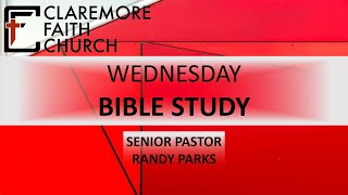 Claremore Faith Wednesday Bible Study 12/16/20