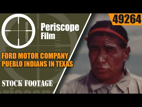 FORD MOTOR COMPANY  PUEBLO INDIANS in TEXAS & NEW MEXICO  49