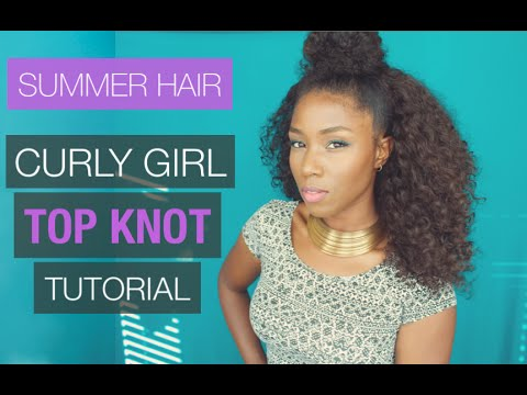 SUMMER HAIR TUTORIAL | TOP KNOT FOR CURLY HAIR